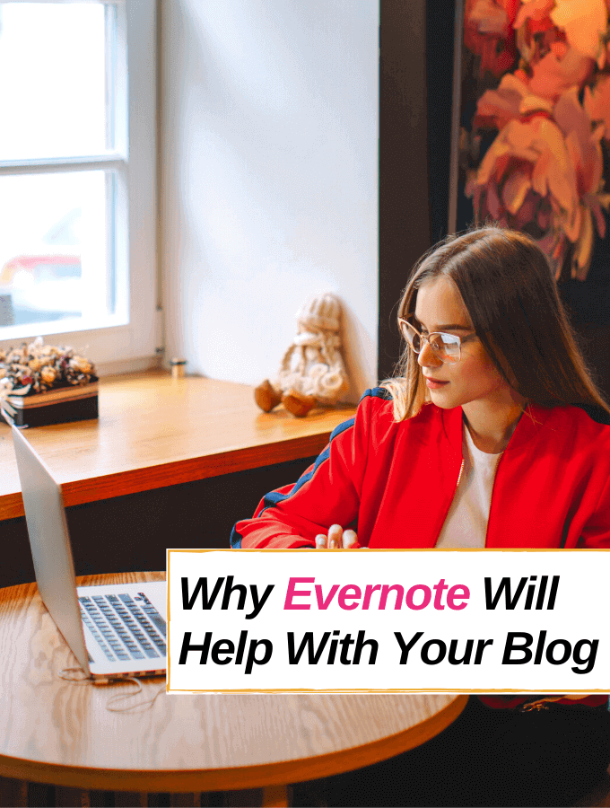 Why Evernote Will Make Your Blogging Life Easier - Everything Abode