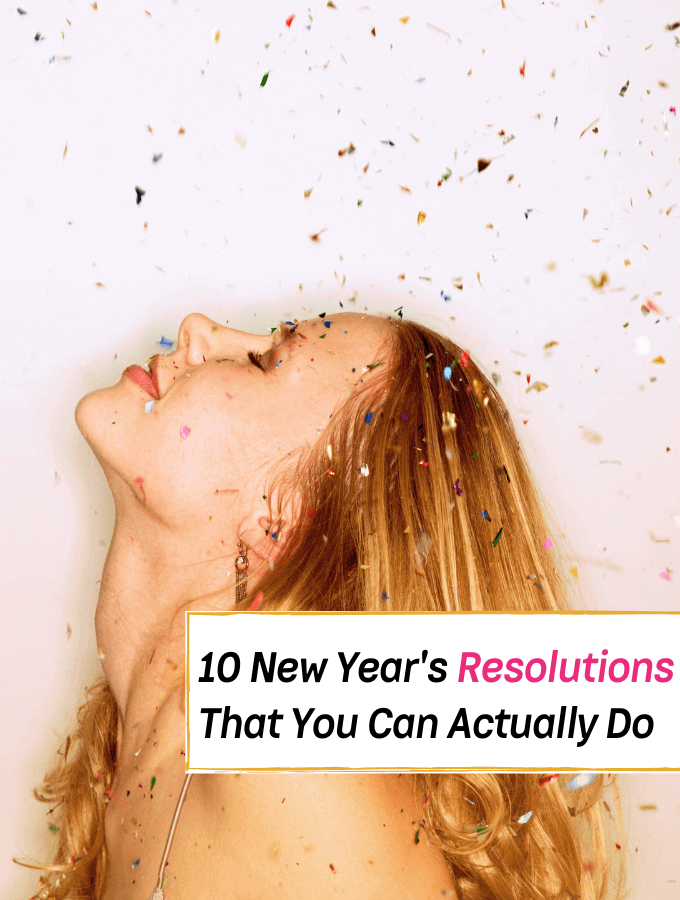 10 Easy New Year's Resolutions That You Can Actually Do - Everything Abode
