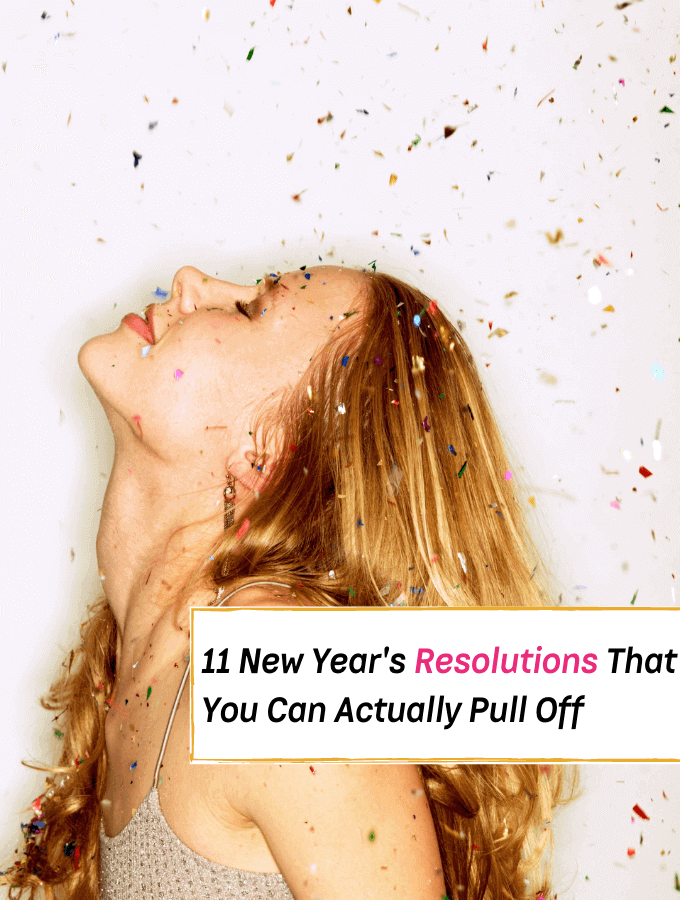 11 New Year's Resolutions That You Can Actually Pull Off - Everything Abode