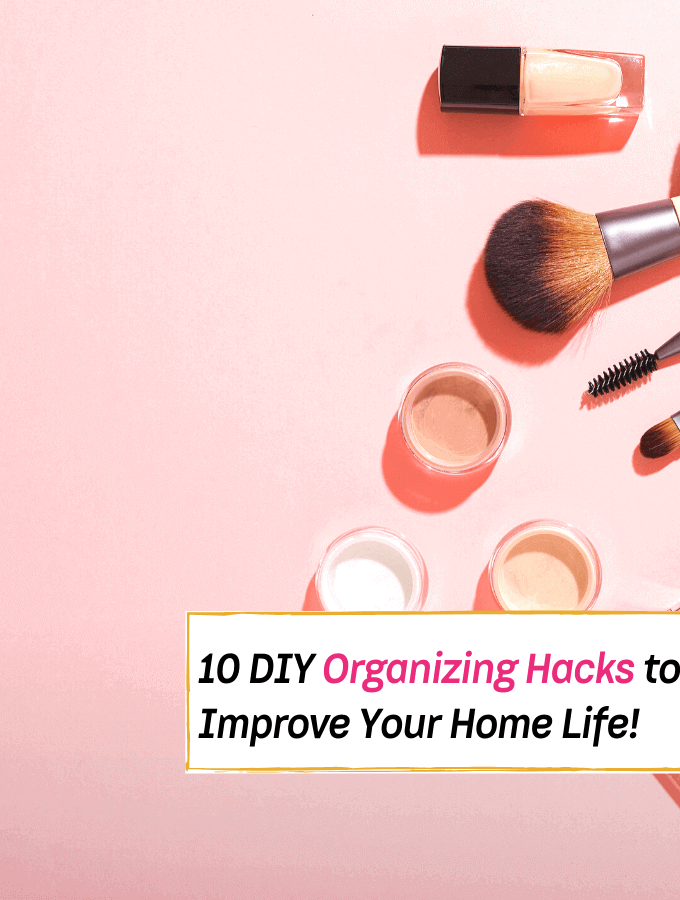 10 DIY Organizing Hacks to Improve Your Home Life - Everything Abode