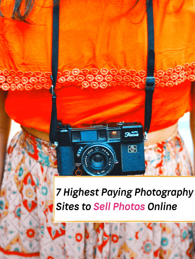 7 Highest Paying Photography Sites to Sell Photos & Make Money - Everything Abode