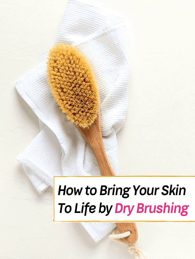 The Dry Brushing Process - what to do and what to know - Everything Abode