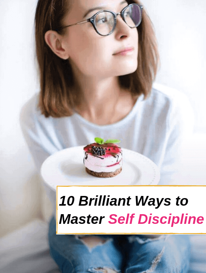 Brilliant Ways to Master Self Discipline