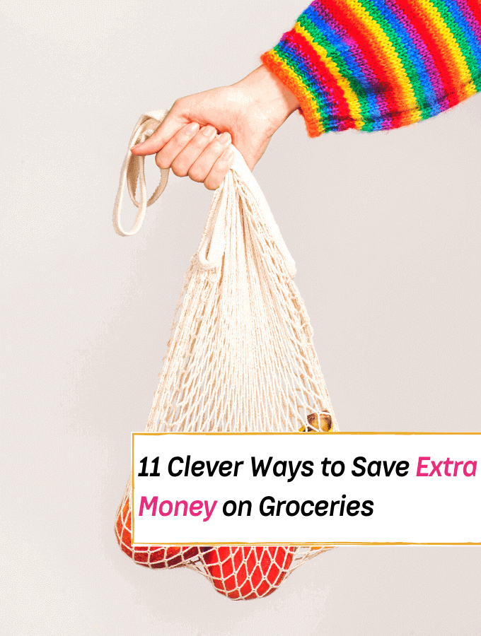 11 Clever Ways to Save Extra Money on Groceries - Everything Abode