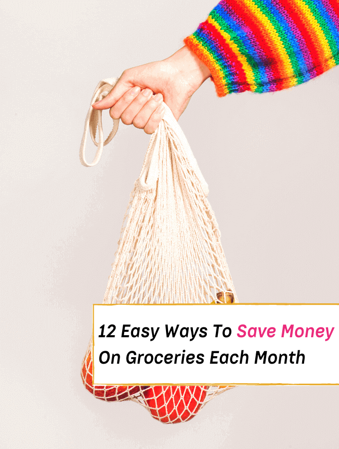 12 Easy Ways To Save Extra Money On Groceries Each Month - Everything Abode