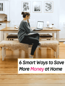 6 Smart Ways to Save Money at Home - Everything Abode