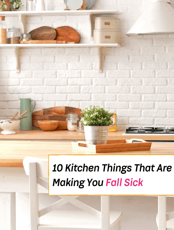 10 Kitchen Things That Are Making You Fall Sick -- Everything Abode