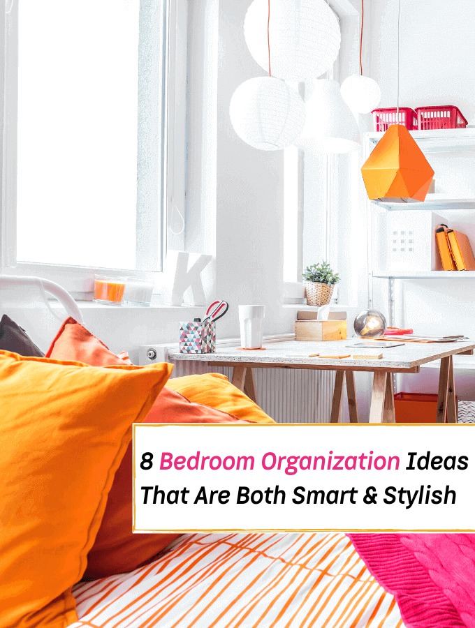 8 Bedroom Organization Ideas That Are Both Smart & Stylish - Everything Abode