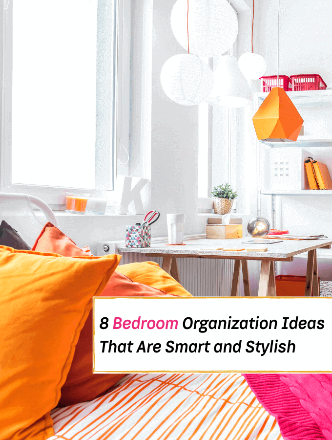8 Bedroom Organization Ideas That Are Both Smart and Stylish - Everything Abode