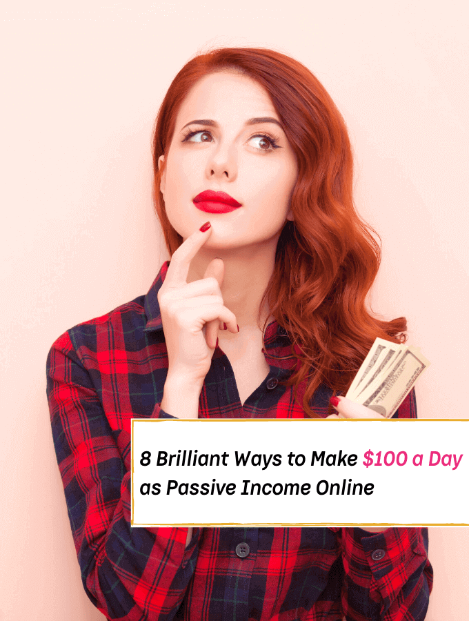 8 Brilliant Ways To Make $100 A Day or More - Everything Abode