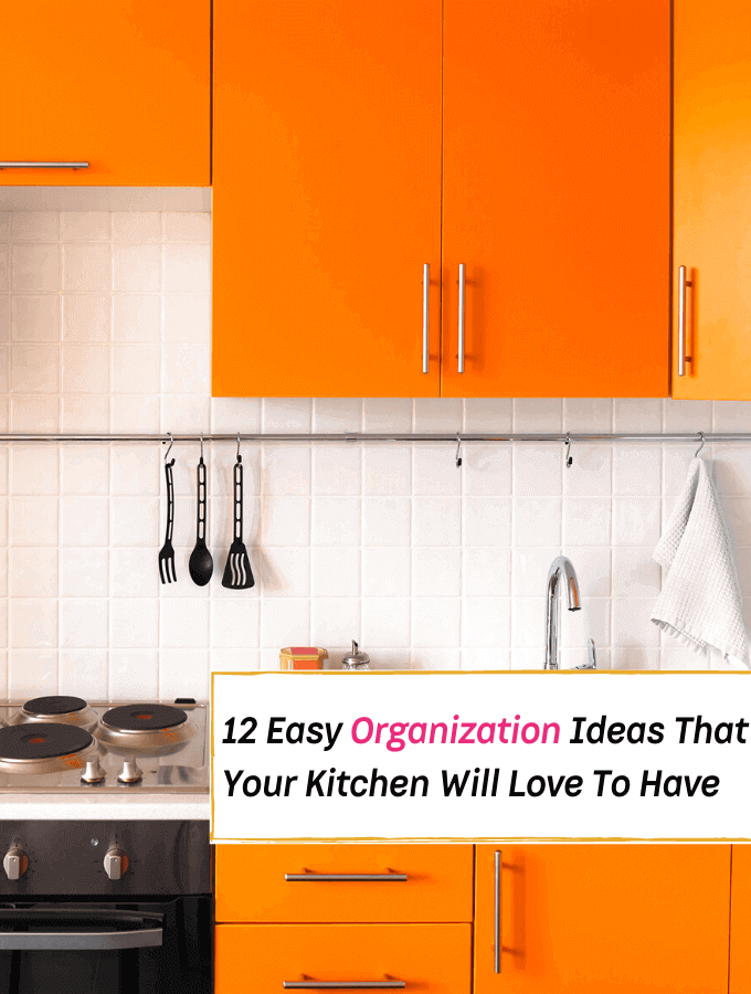 12 Easy Organization Ideas Every Kitchen Will Love To Have - Everything Abode