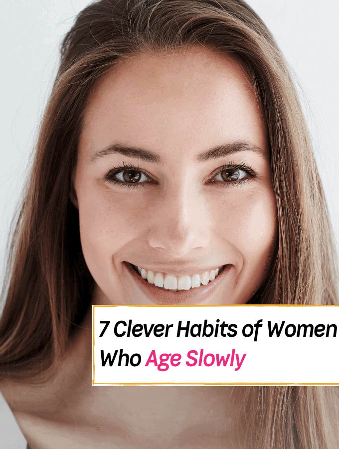 7 Clever Daily Habits of Women Who Age Slowly - Everything Abode