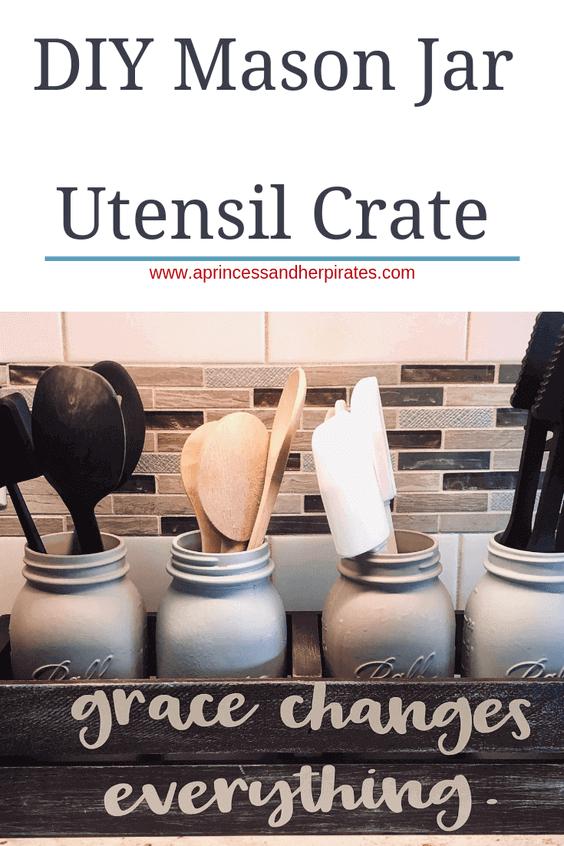 DIY Mason Jar Utensil Crate