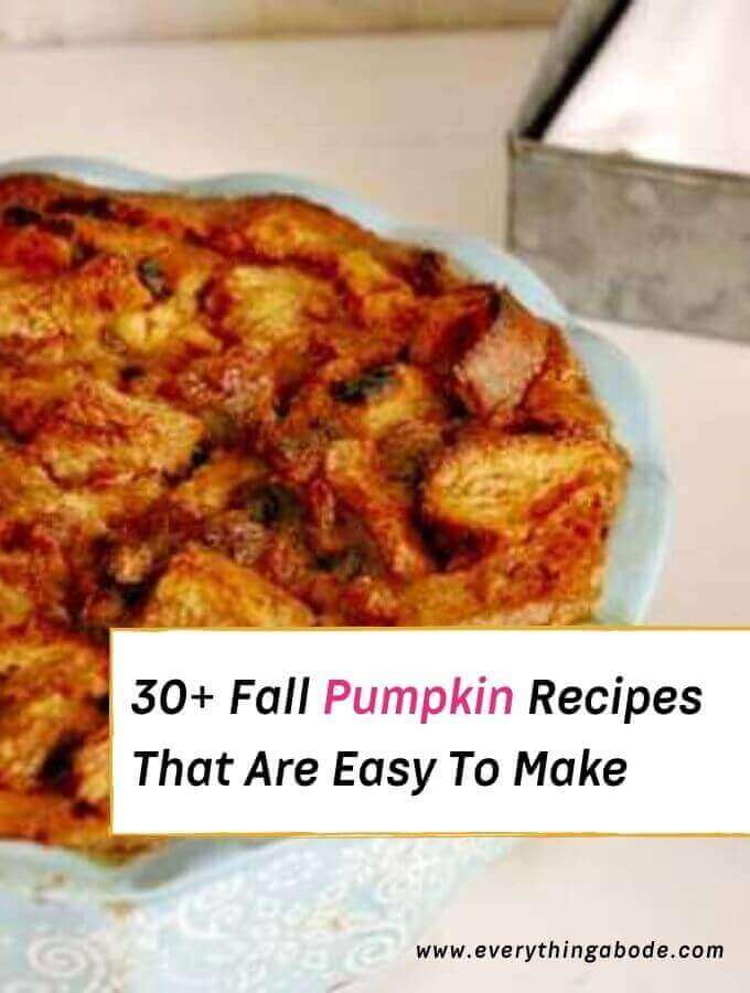 fall pumpkin recipes easy to make for fall season and winter season, pumpkin desserts and pumpkin pies