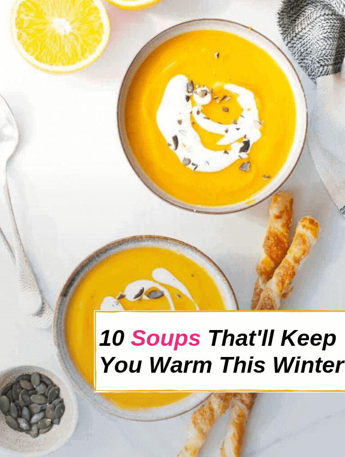10 Delicious Winter Soups That'll Warm You Up!