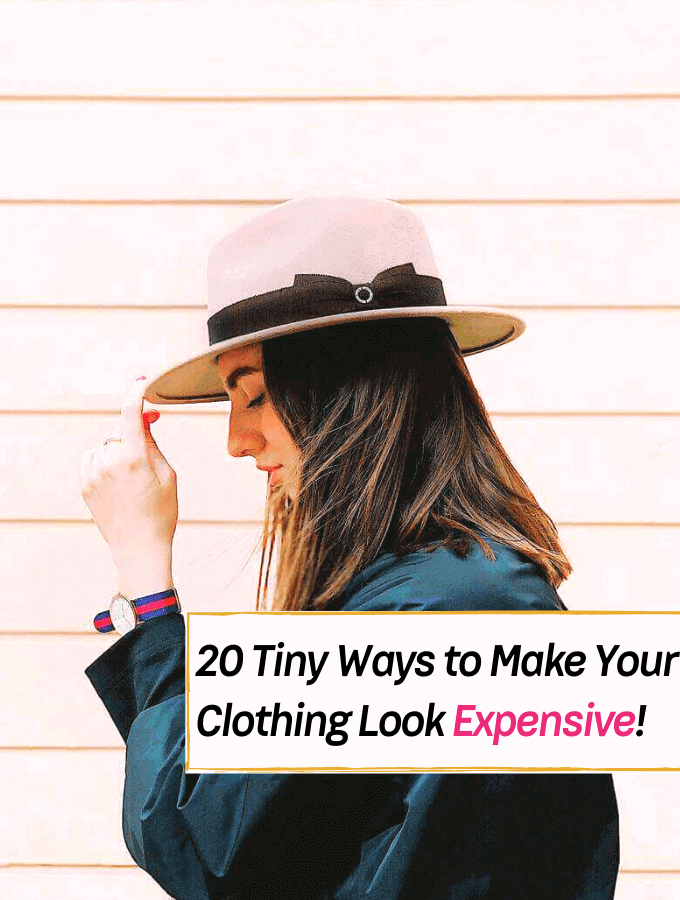 20 Tiny Ways to Make Your Clothing Look Expensive -- Everything Abode