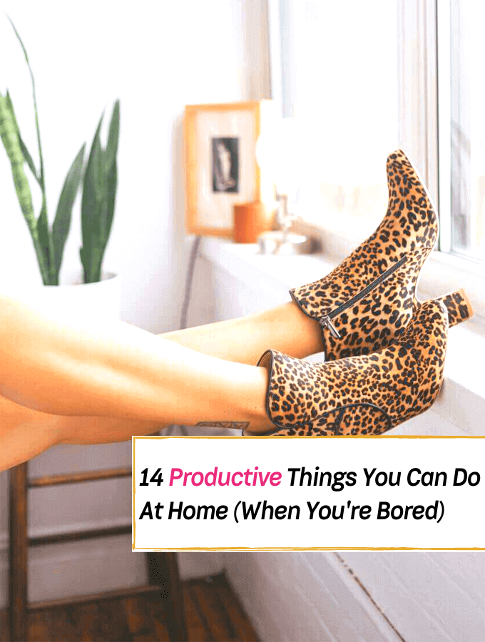 14 Productive Things You Can Do At Home (When You're Bored) - Everything Abode