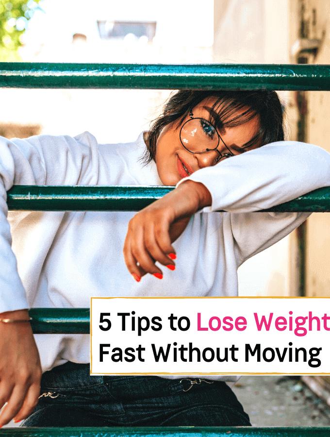 5 astuces pour perdre du poids rapidement sans bouger votre corps: tout le reste