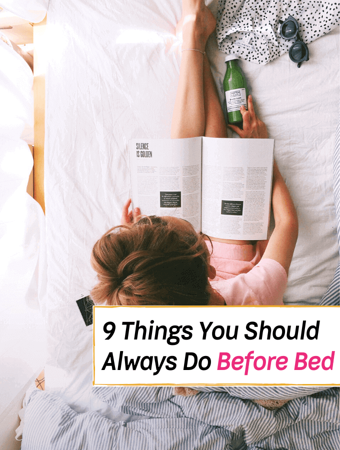 9 Things You Should Always Do Before Bed - Everything Abode