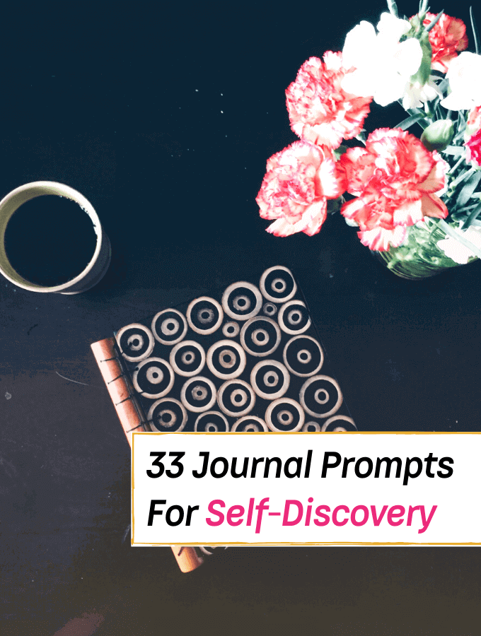33 Journal Prompts For Self-Discovery In The New Year (2020 Goal Setting)