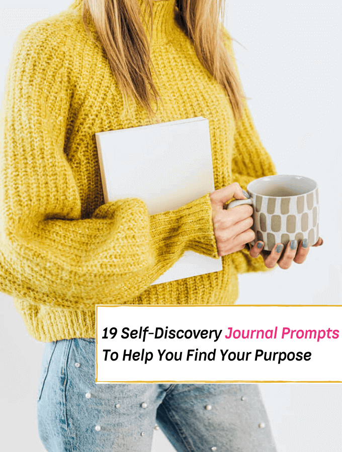 19 Self-Discovery Journal Prompts To Help You Find Your Purpose - Everything Abode