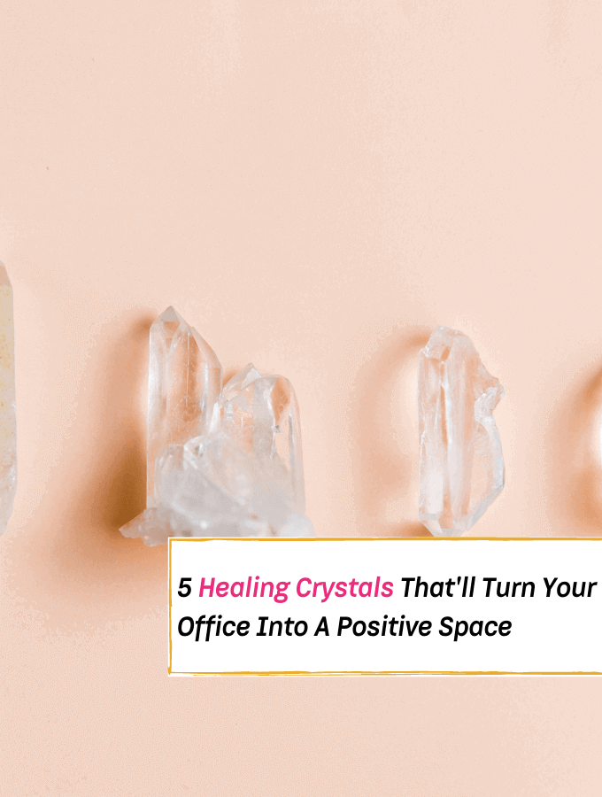 5 Healing Crystals That'll Turn Your Office Into A Positive Space -- Everything Abode