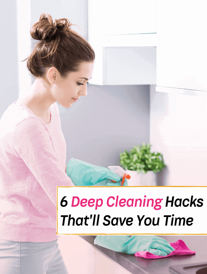 6 Brilliant Deep Cleaning Hacks That'll Save You Time - Everything Abode