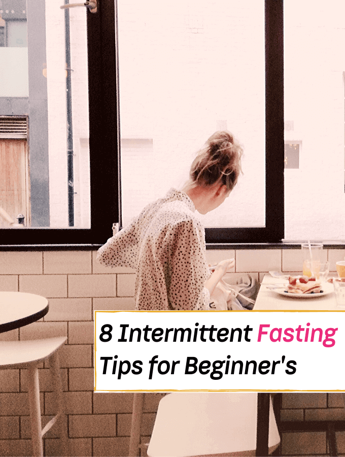 8 Intermittent Fasting Tips for Beginner's - Everything Abode