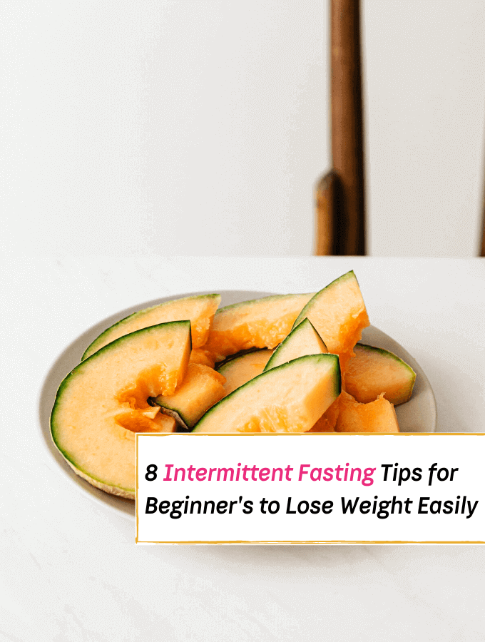 8 Intermittent Fasting Tips for Beginner's to Lose Weight Easily and Properly - Everything Abode