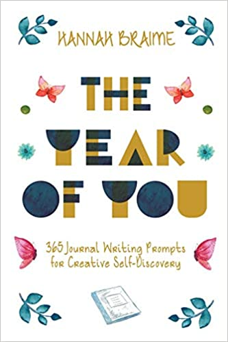 The Year of You 365 Journal Writing Prompts for Creative Self Discovery -- Everything Abode