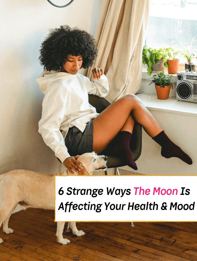 6 Strange Ways The Moon Could Be Affecting Your Health & Mood -- Everything Abode