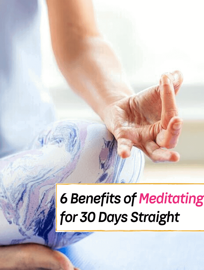 6 Things You Might Experience After Meditating for 30 Days - Everything Abode