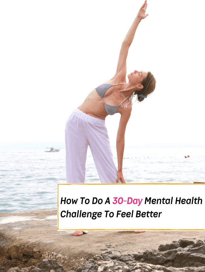 How To Do A 30-Day Mental Health Challenge - Everything Abode
