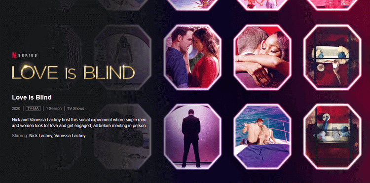 Love is Blind favorite netflix shows for women, inspiring netflix shows, popular netflix shows