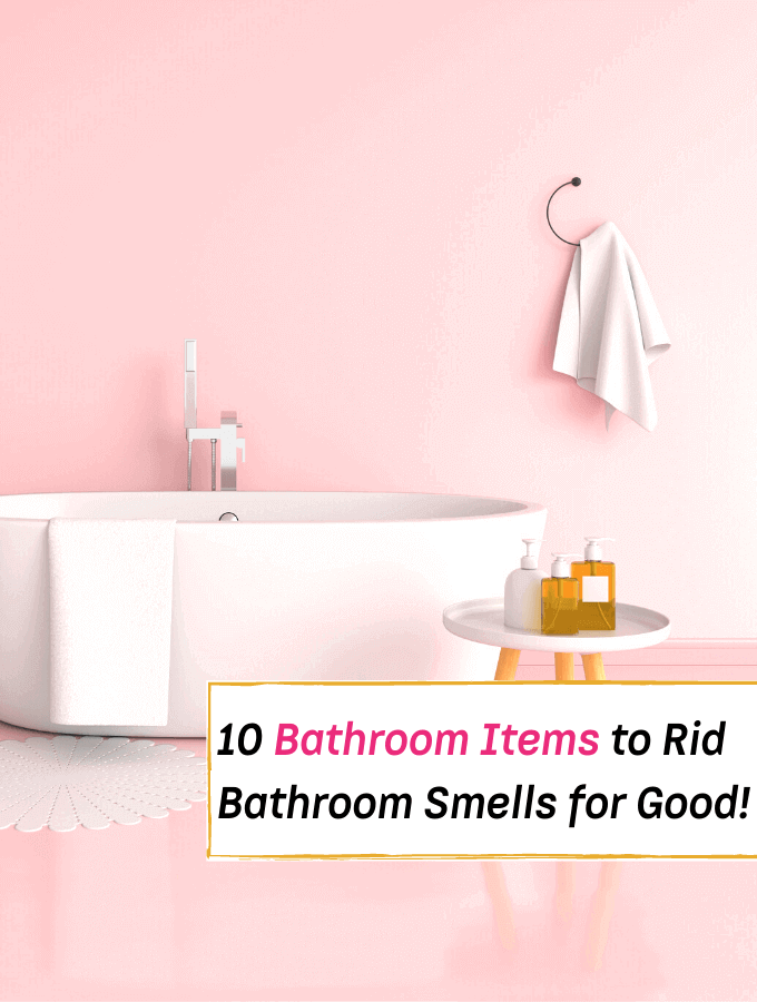10 Essential Bathroom Items to Rid Bathroom Smells for Good! - Everything Abode