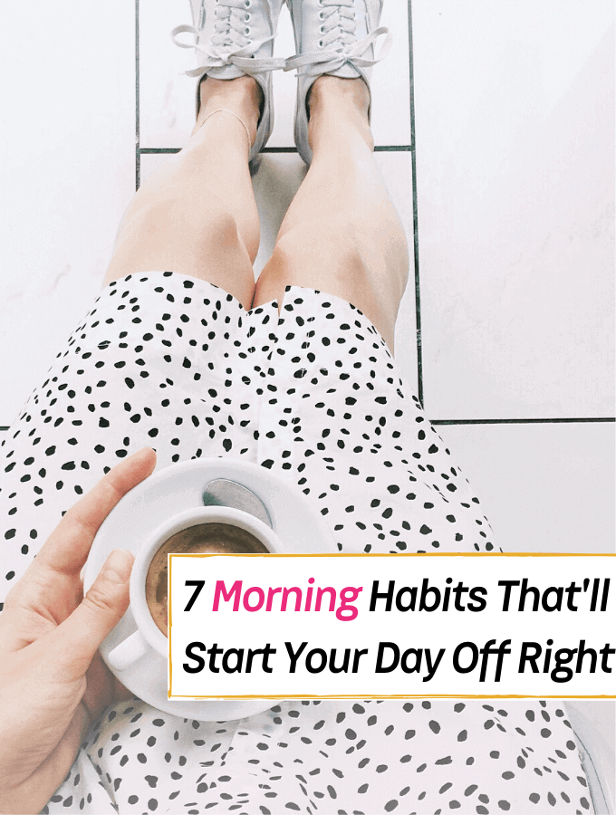7 Simple Morning Habits That'll Start Your Day Off to a Good Start-- Everything Abode