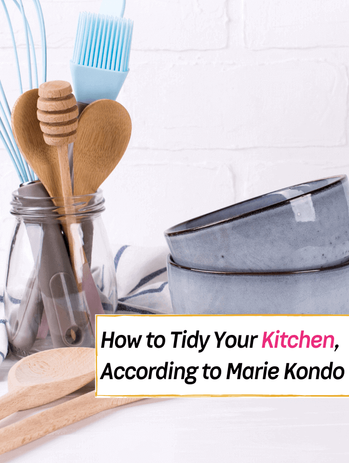 The BEST Kitchen Organizational Tips from Tidying Up with Marie Kondo - Everything Abode