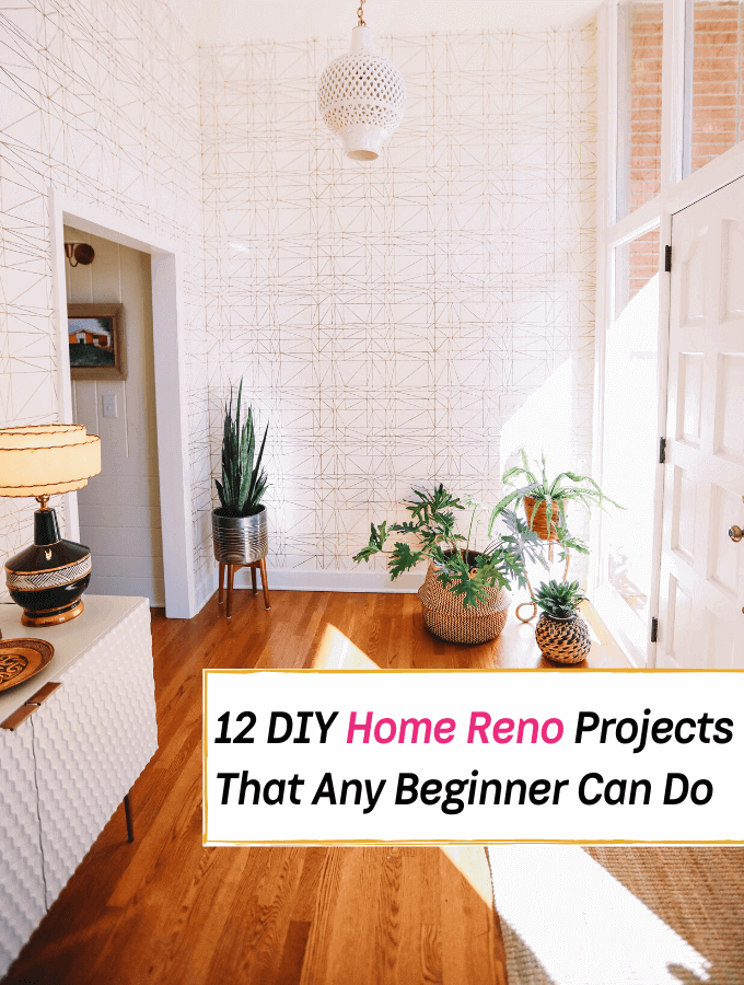 12 DIY Home Reno Projects That Seriously Any Beginner Can Manage - Everything Abode