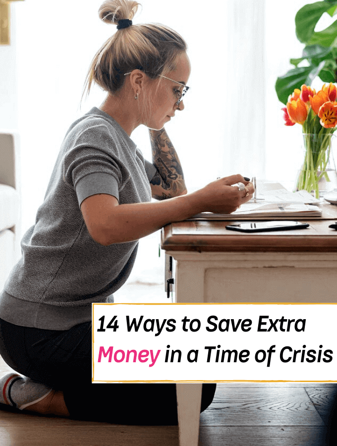 14 Clever Ways to Save Extra Money in a Time of Crisis - Everything Abode