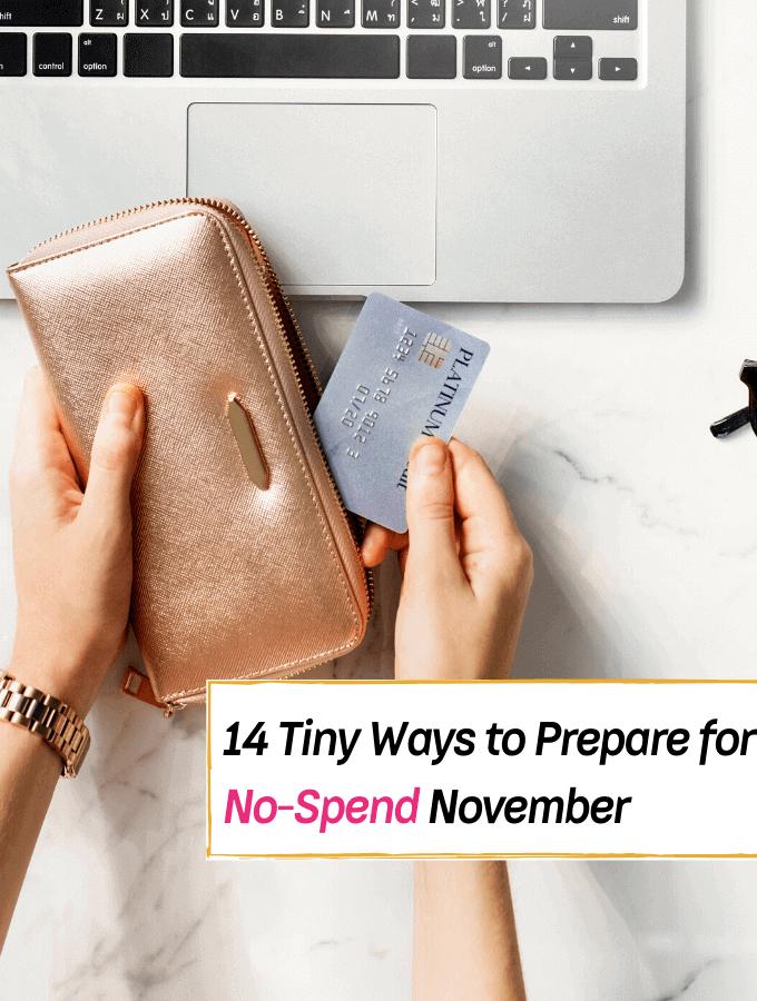 14 Tiny Ways to Prepare for No-Spend November - Everything Abode