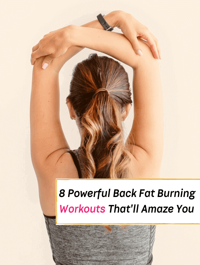 8 Powerful Back Fat Burning Workouts (You Can Do At Home) - Everything Abode