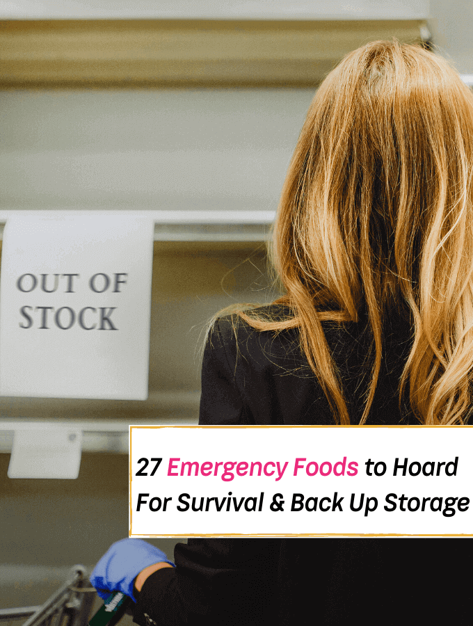 27 Emergency Foods to Hoard For Survival & Storage - Everything Abode