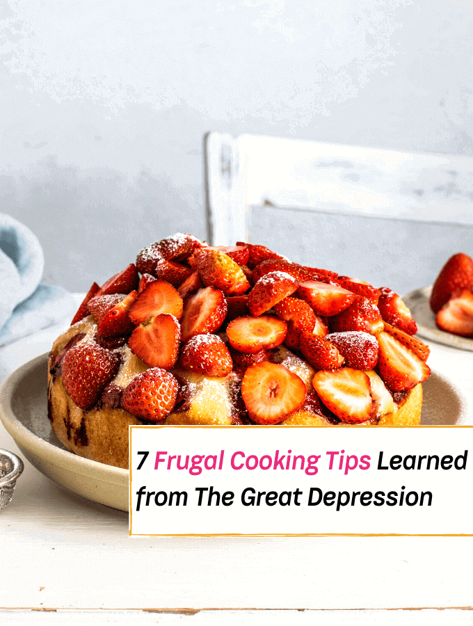 7 Frugal Cooking Tips Learned from The Great Depression - Everything Abode