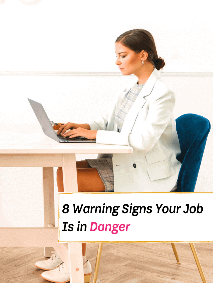 8 Warning Signs Your Job Is in Danger - Everything Abode