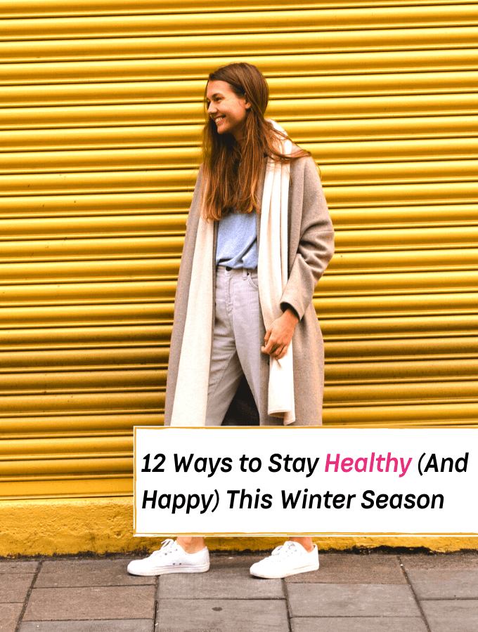 12 Winter Wellness To Stay Healthy this Season - Everything Abode