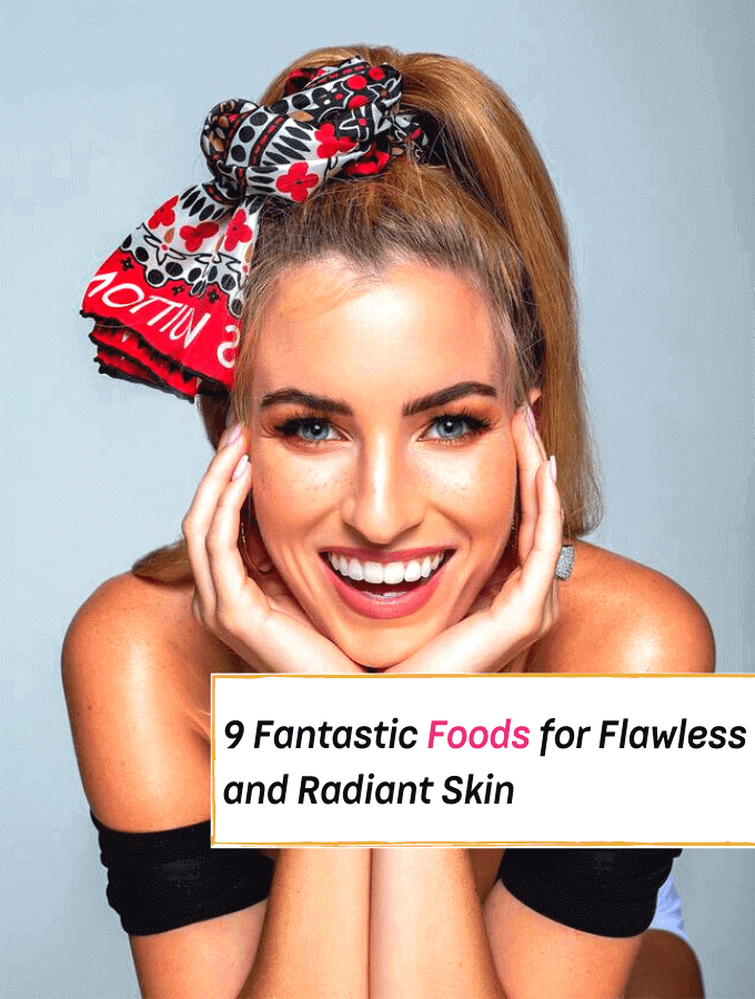 9 Fantastic Foods for Flawless Skin - Everything Abode