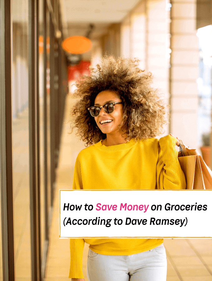 How to Save Money on Groceries (According to Dave Ramsey) -- Everything Abode