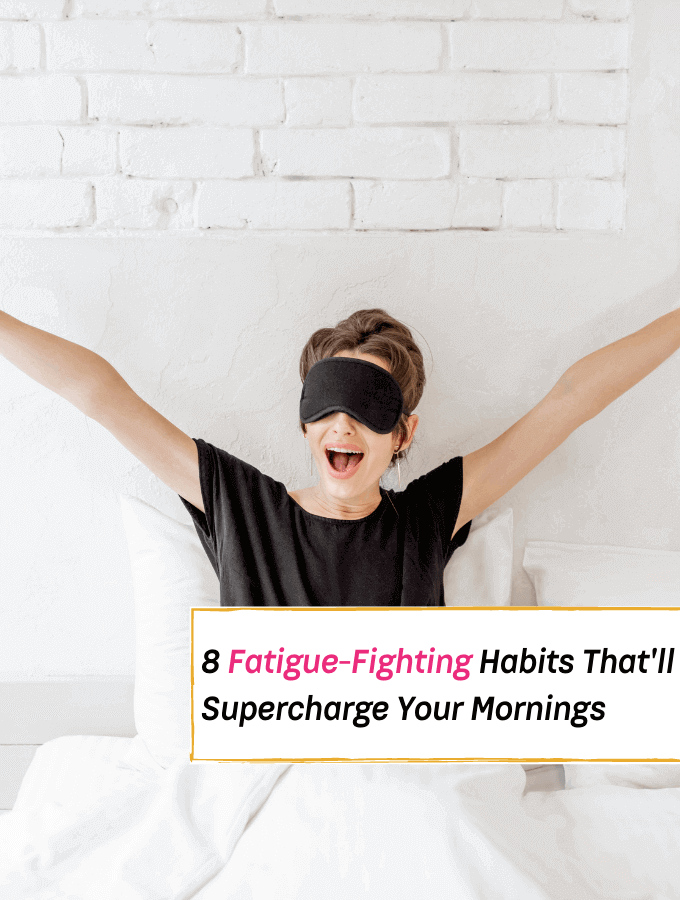 Guaranteed Fatigue-Fighting Habits That'll Supercharge Your Mornings - Everything Abode