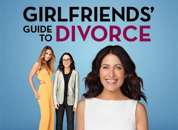 Girlfriends' Guide to Divorce. Inspiring Netlix Show - Everything Abode