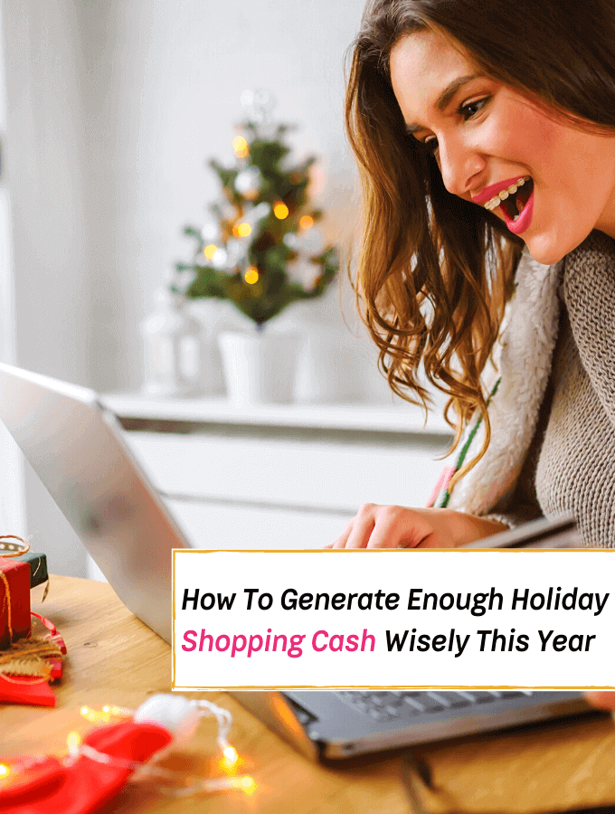 How To Generate Holiday Shopping Cash Wisely - Everything Abode